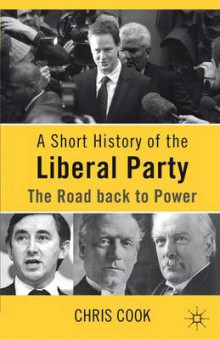 A Short History of the Liberal Party 2010 av Christopher Cook (Innbundet)