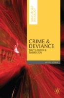 Crime and Deviance av Tony Lawson og Tim Heaton (Heftet)
