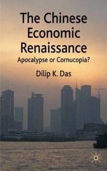 The Chinese Economic Renaissance av D. Das (Innbundet)