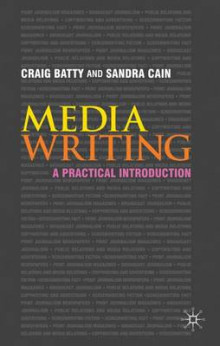 Media Writing av Craig Batty og Sandra Cain (Heftet)