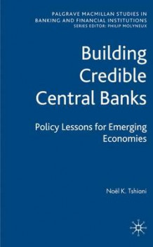 Building Credible Central Banks av Noel K. Tshiani (Innbundet)