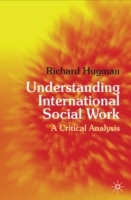 Understanding International Social Work av Richard Hugman (Heftet)