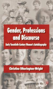 Gender, Professions and Discourse av Christine Etherington-Wright (Innbundet)