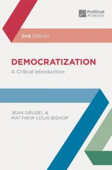 Democratization av Jean Grugel og Matthew Louis Bishop (Heftet)