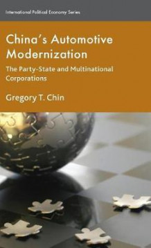 China's Automotive Modernization av Gregory T. Chin (Innbundet)