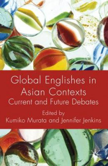 Global Englishes in Asian Contexts (Innbundet)