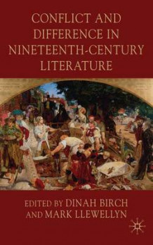 Conflict and Difference in Nineteenth-Century Literature (Innbundet)