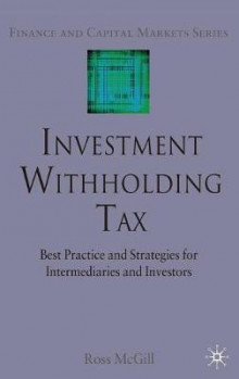 Investment Withholding Tax av R. McGill (Innbundet)