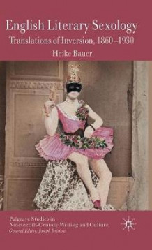 English Literary Sexology av Heike Bauer (Innbundet)
