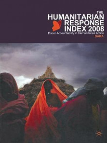 Humanitarian Response Index 2008 av DARA (Development Assistance Research Associates) (Heftet)
