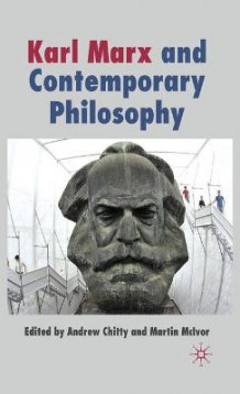 Karl Marx and Contemporary Philosophy (Innbundet)