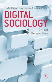 Digital Sociology (Innbundet)
