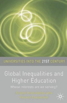 Global Inequalities and Higher Education (Heftet)