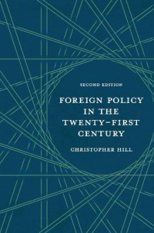 Foreign Policy in the Twenty-First Century 2016 av Christopher Hill (Heftet)