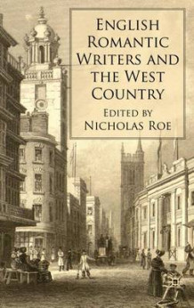English Romantic Writers and the West Country (Innbundet)