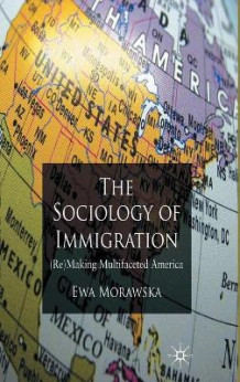 A Sociology of Immigration av Ewa Morawska (Innbundet)