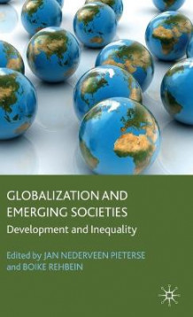 Globalization and Emerging Societies (Innbundet)
