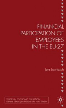 Financial Participation of Employees in the EU-27 av Jens Lowitzsch (Innbundet)