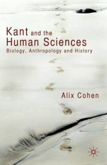 Kant and the Human Sciences av Alix Cohen (Innbundet)