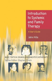 Introduction to Systemic and Family Therapy av John Hills (Heftet)
