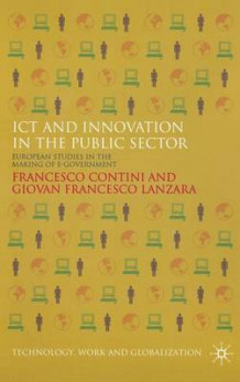 ICT and Innovation in the Public Sector av Francesco Contini og Giovan Francesco Lanzara (Innbundet)