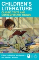 Children's Literature: Classic Texts and Contemporary Trends av Heather Montgomery og Nicola J. Watson (Heftet)