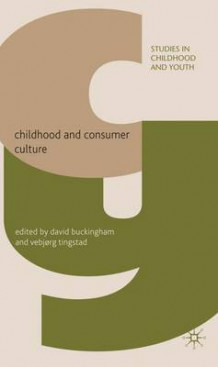 Childhood and Consumer Culture (Innbundet)