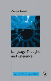 Language, Thought and Reference av G. Powell (Innbundet)