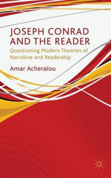 Joseph Conrad and the Reader av Amar Acheraiou (Innbundet)