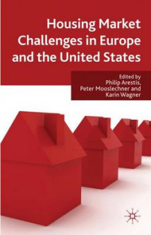 Housing Market Challenges in Europe and the United States (Innbundet)