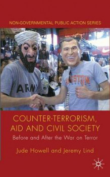 Counter-terrorism, Aid and Civil Society av Jude Howell og Jeremy Lind (Innbundet)