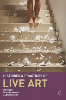 Histories and Practices of Live Art (Innbundet)