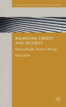 Balancing Liberty and Security av Kate Moss (Innbundet)