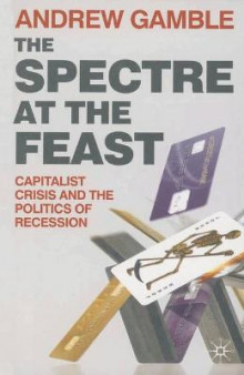 The Spectre at the Feast av Andrew Gamble (Heftet)