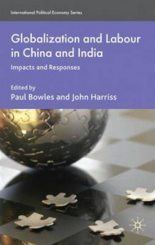 Globalization and Labour in China and India (Innbundet)