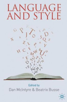 Language and Style av Dan McIntyre og Beatrix Busse (Innbundet)