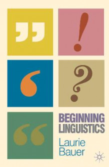 Beginning Linguistics av Laurie Bauer (Heftet)