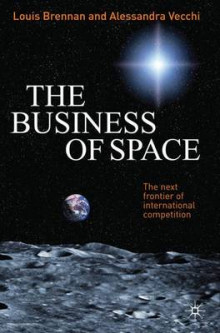 The Business of Space av Louis Brennan og Alessandra Vecchi (Innbundet)
