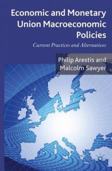 Economic and Monetary Union Macroeconomic Policies av Philip Arestis og Malcolm C. Sawyer (Innbundet)