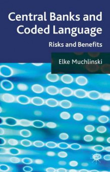 Central Banks and Coded Language av Elke Muchlinski (Innbundet)
