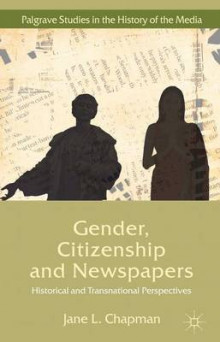Gender, Citizenship and Newspapers av Jane L. Chapman (Innbundet)