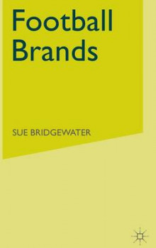 Football Brands av Sue Bridgewater (Innbundet)