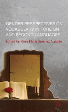 Gender Perspectives on Vocabulary in Foreign and Second Languages (Innbundet)