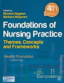Foundations of Nursing Practice av Richard Hogston og Barbara Marjoram (Heftet)