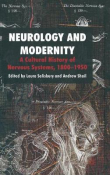 Neurology and Modernity av Laura Salisbury og Andrew Shail (Innbundet)