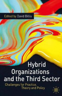 Hybrid Organizations and the Third Sector (Heftet)