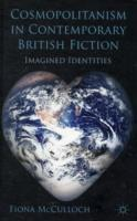 Cosmopolitanism in Contemporary British Fiction av Fiona McCulloch (Innbundet)