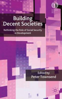Building Decent Societies (Innbundet)