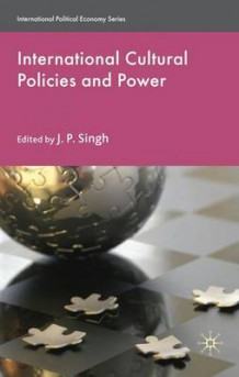 International Cultural Policies and Power (Innbundet)