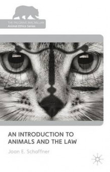 An Introduction to Animals and the Law av Joan E. Schaffner (Innbundet)